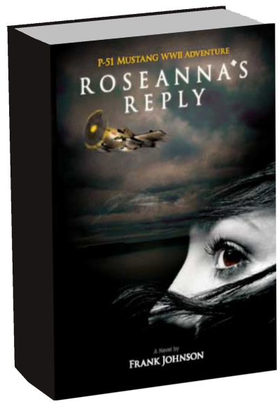 Historical Fiction WWII Novel Rosearnna's Reply